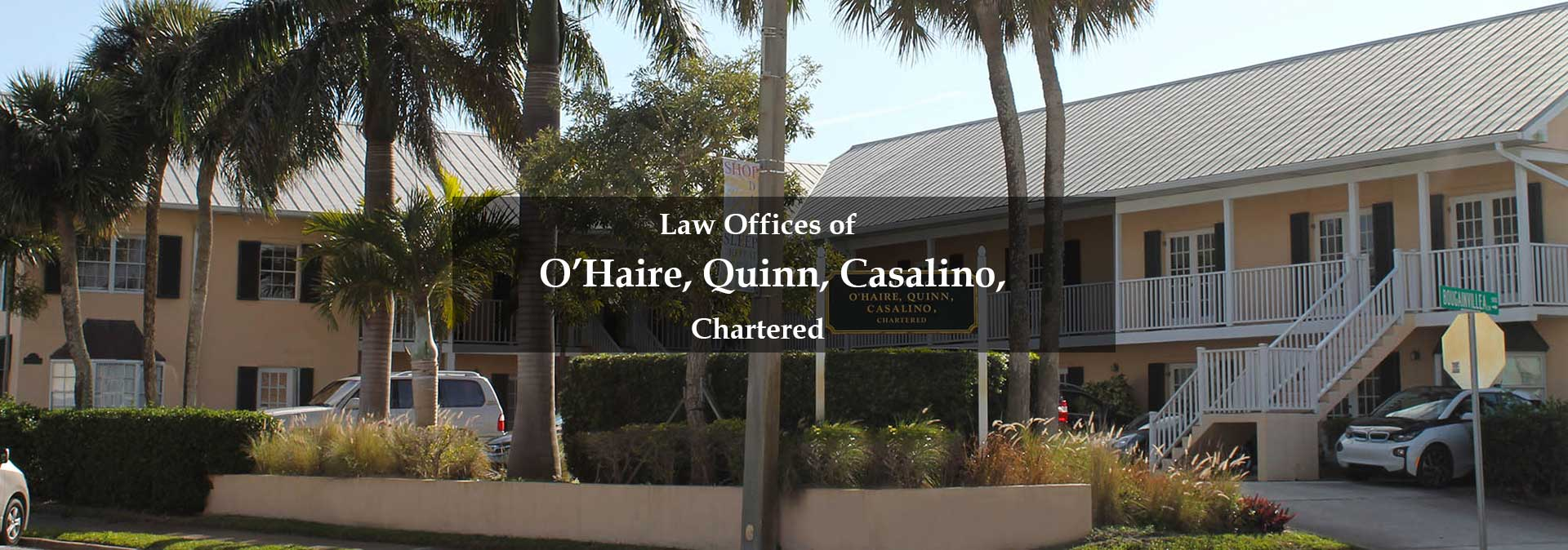 Law Offices of O'Hair, Quinn, & Casalino, Chartered